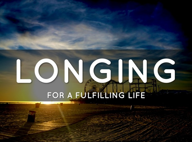 longing-for-a-fulfulling-life